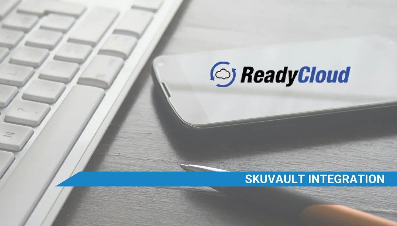 ReadyCloud SkuVault integration