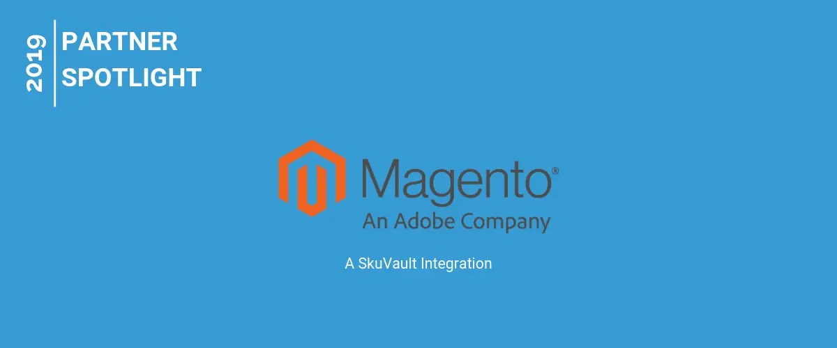 Harness the Power of a SkuVault and Magento Integration