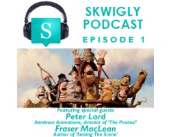 Skwigly Animation Podcast #1 Peter Lord, Fraser MacLean and Tax Breaks.