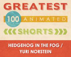 100 Greatest Animated Shorts / Hedgehog in the Fog / Yuri Norstein