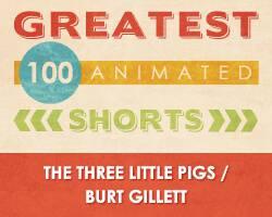 100 Greatest Animated Shorts / The Three Little Pigs / Burt Gillett