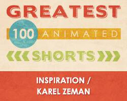 100 Greatest Animated Shorts / Inspiration / Karel Zeman