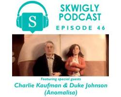 Skwigly Animation Podcast #46 – Charlie Kaufman and Duke Johnson
