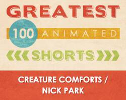 100 Greatest Animated Shorts / Creature Comforts / Nick Park