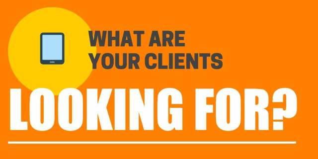 what-your-clients-are-looking-for