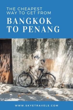 The Cheapest Way to Get from Bangkok to Penang Pin #2