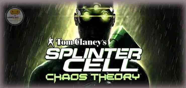 Splinter Cell Choas Theory Game Download Free For Pc