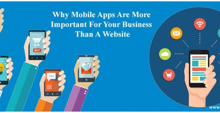Why Mobile Apps Are More Important For Your Business Than A Website