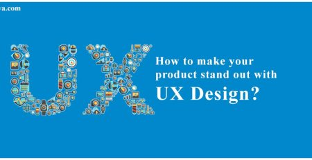 How to Make Your Product Stand Out With UX Design