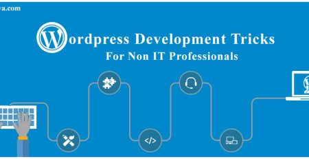 WordPress Website Development Tricks for Non-IT Professionals