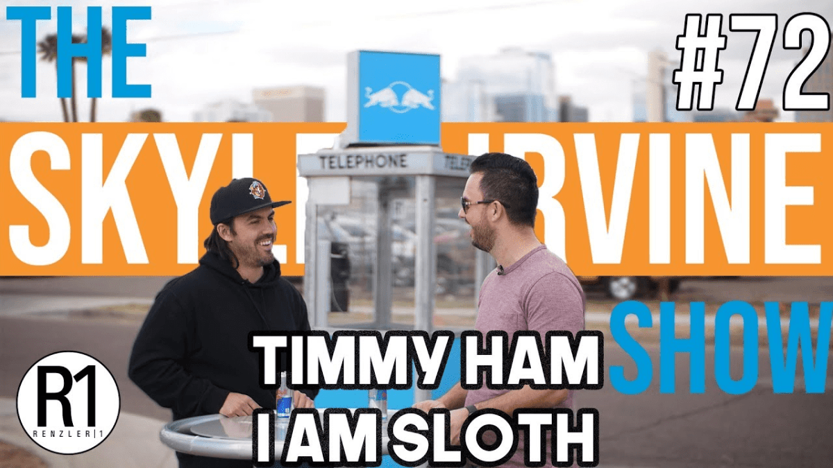 Creativity in 2018 w/ I AM SLOTH Timmy Ham! | Episode 72 #theSKYLERIRVINEshow