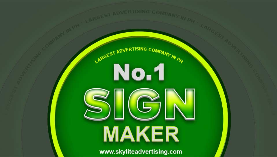 No.1 Sign Maker Philippines