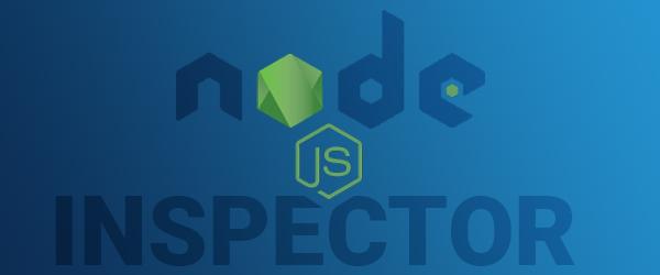 Debugging Node.js Server using Node Inspector