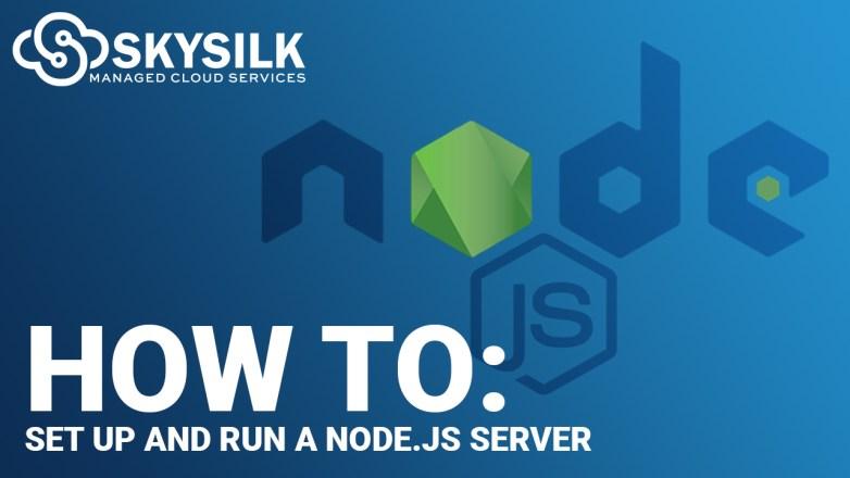 How To Setup NodeJS