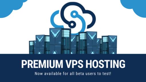 Premium VPS Hosting Available