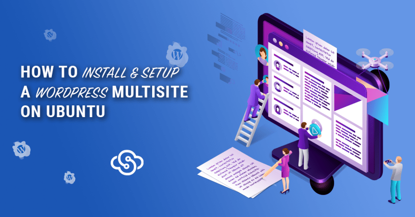 Install and Setup A WordPress Multisite Environment