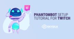 Phantombot Setup Tutorial for Twitch