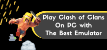 Play Clash of Clans