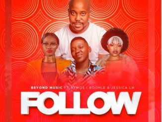 Beyond Music Follow Ft Aymos Boohle Jessica Lm 1