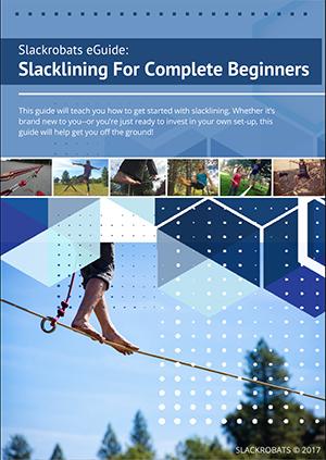 Free Slackrobats eGuide: Slacklining For Complete Beginners