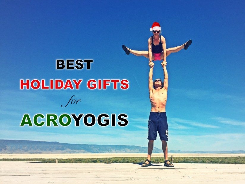 10 Best Gifts For Acrobats and Yogis, Acroyogis