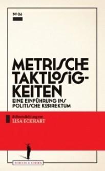 Metrische Taktlosigkeiten. Schultz & Schirm Bühnenverlag
