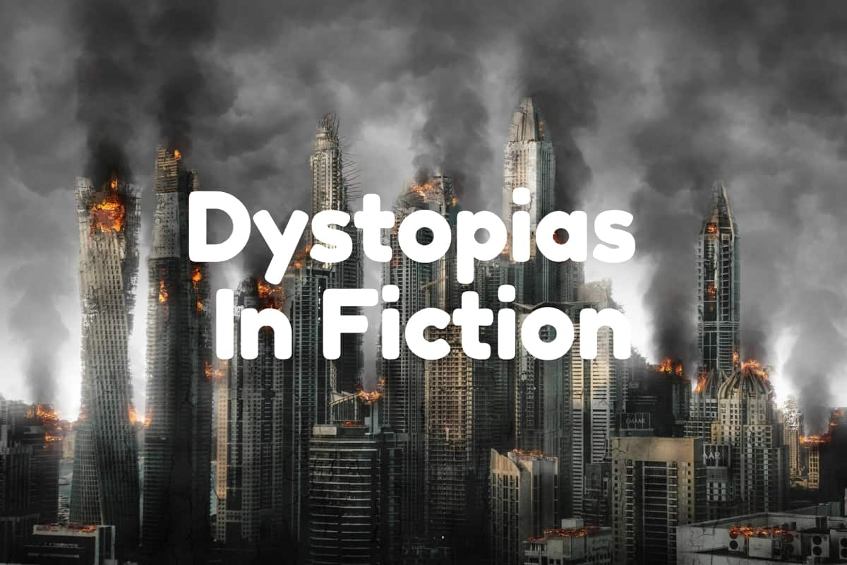 dystopias in fiction