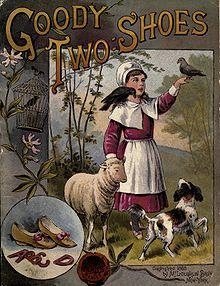 The hero is Marjery Two-Shoes. May have been written by Newbery himself, or perhaps one of the others who worked with him.