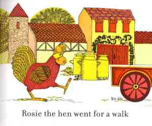 Rosie The Hen Went For A Walk