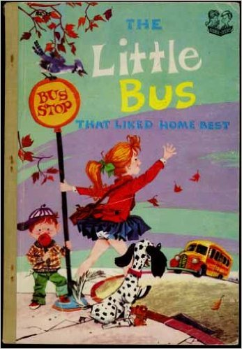 The Little Bus Who Liked Home Best