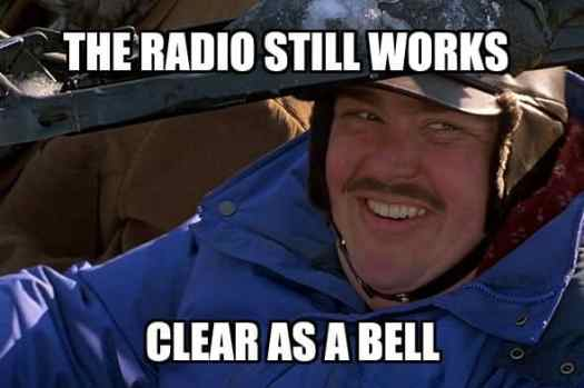 The radio still works clear as a bell