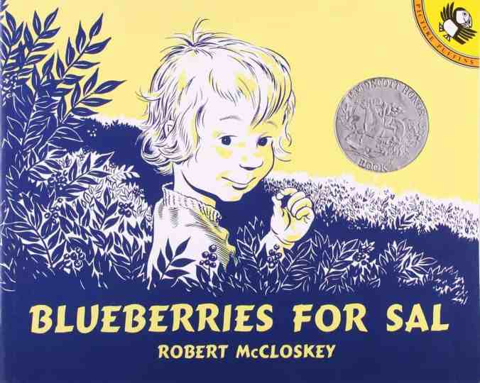 Blueberries for Sal by author of Make Way For Ducklings