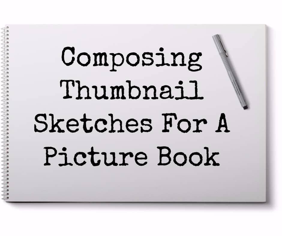 composing thumbnail sketches