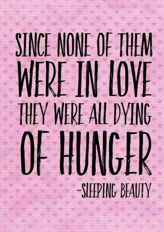 Sleeping Beauty in the woods love quote