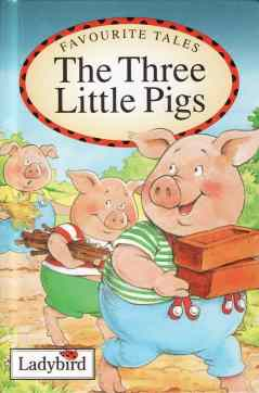 The Three Little Pigs Favourite Tales