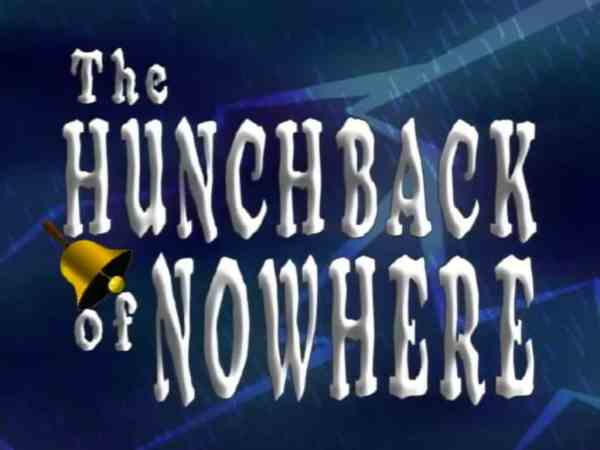 THE HUNCHBACK OF NOWHERE