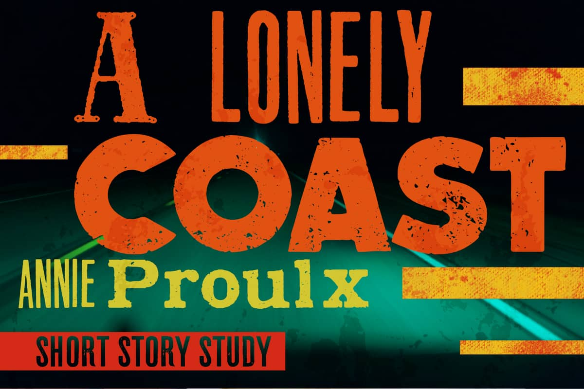 A LONELY COAST ANNIE PROULX