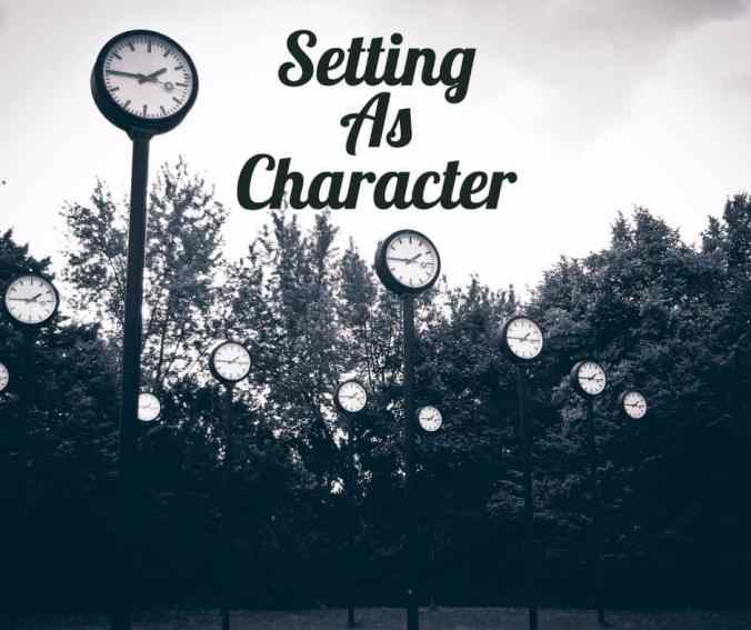 setting as character