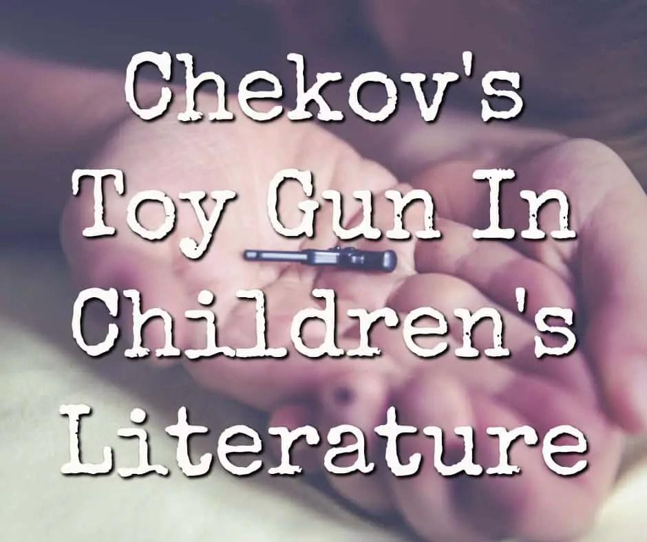 chekhov's toy gun