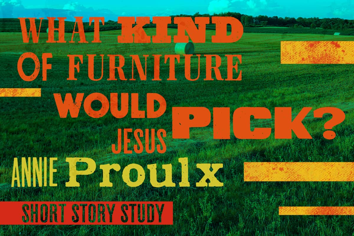 what kind of furniture would jesus pick