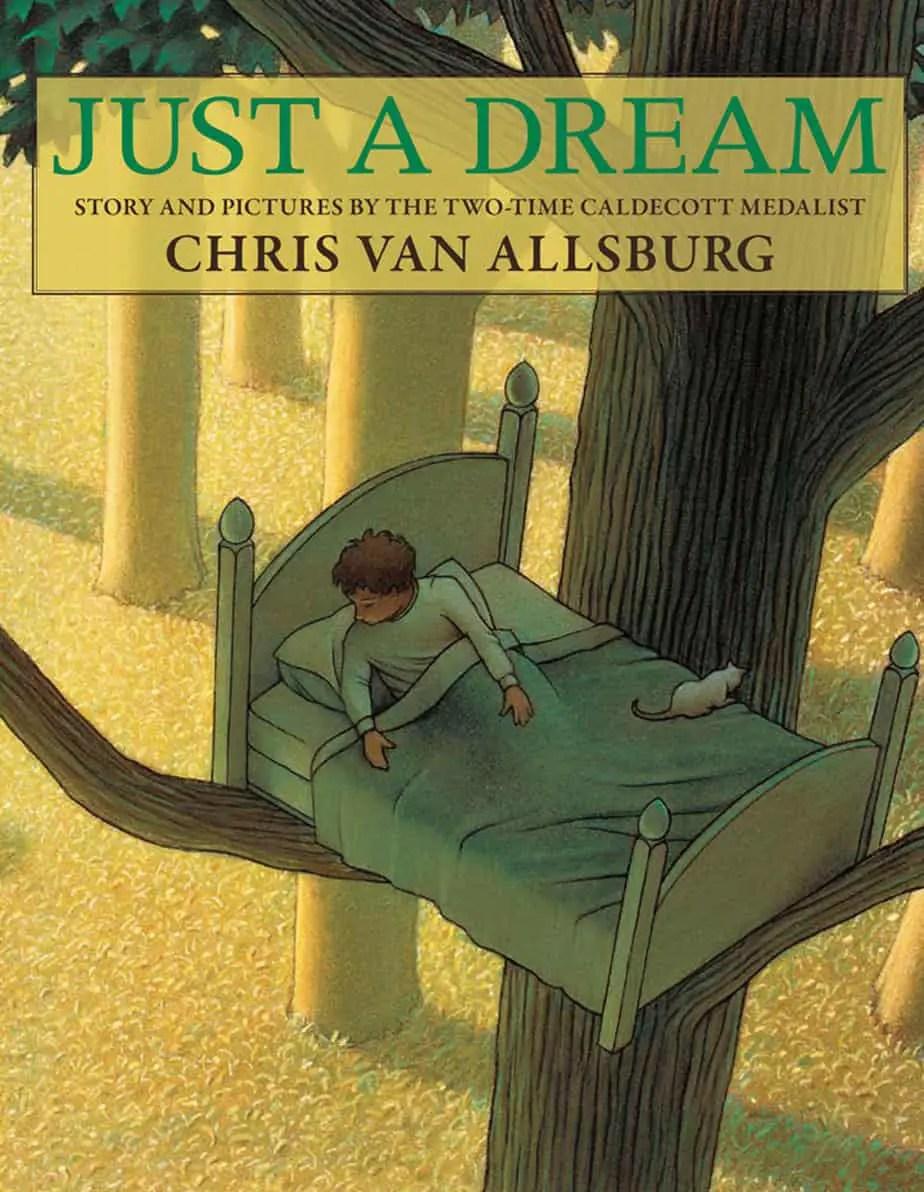 Just A Dream Chris Van Allsburg