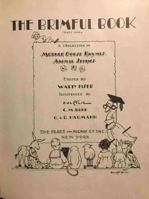 Frontmatter from The Brimful Book, Eul Alie, C.M. Burd, G.& D. Haumen , 1927 Platt & Munk Co., Inc.