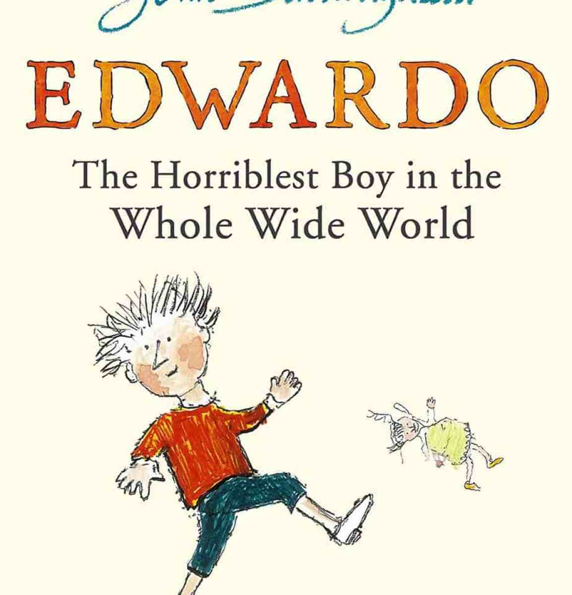 Edwardo The Horriblest Boy in the Whole Wide World John Burningham cover