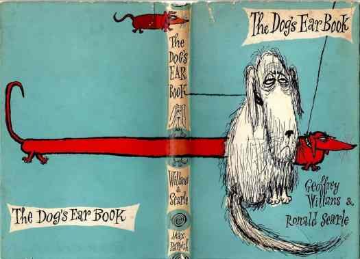 The Dog's Ear Book 1958 by Geoffrey Willans and Ronald Searle