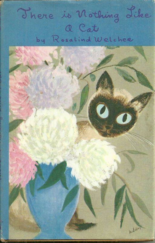 There is Nothing Like a Cat illustrated by Rosalind Welcher, 1968