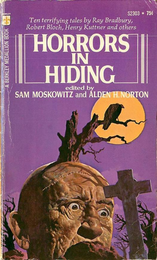 Moscowitz, Sam and Alden H. Norton (ed.) - Horrors In Hiding (1973) graveyard