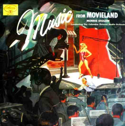 'Music from Movieland' - Morris Stoloff conducting the Columbia Pictures Studio Orchestra