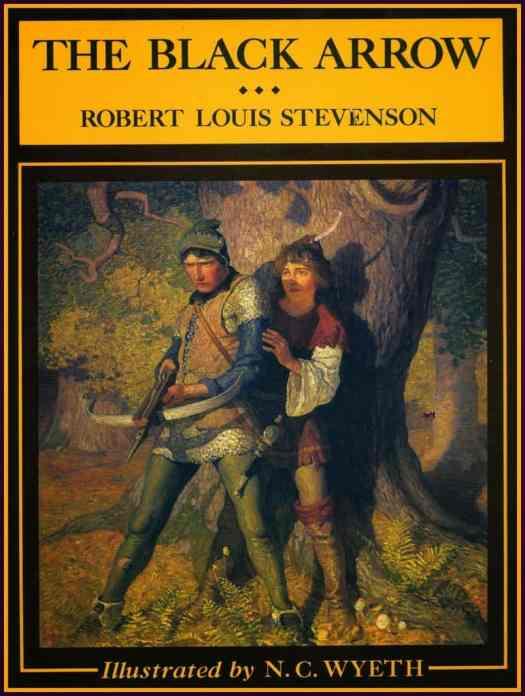 N. C. Wyeth ~ The Black Arrow by Robert Louis Stevenson ~ Published by Scribner's 1916