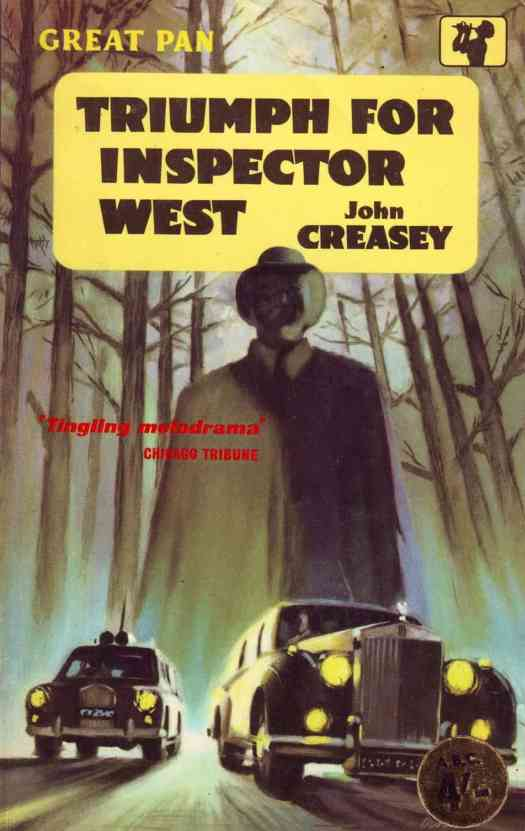 Triumph for Inspector West John Creasey tingling melodrama