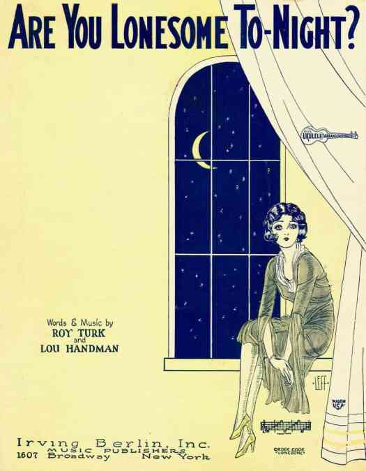 Cover design and illustration by Sydney Leff, 1926 Are You Lonesome Tonight